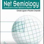 "Recensione: ""Net semiology"" di C. Ligas e F. Crepaldi"