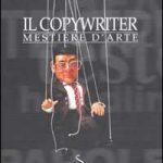 """""""Il copywriter, mestiere d'arte"""", di E. Pirella"""