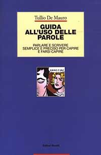 Guida all'uso delle parole di Tullio De Mauro