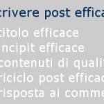 5 consigli su come scrivere un post efficace