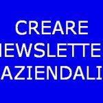 Creare newsletter aziendali efficaci