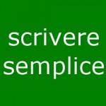 Scrivere semplice: un decalogo per creare testi comprensibili