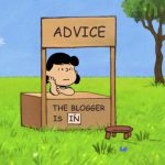 Consigli ai blogger da personaggi illustri…