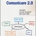 Comunicare 2.0, A. Clerici, M. De Pra, G. Salviotti
