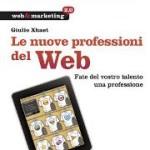 Le nuove professioni del web, di G. Xhaet