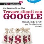 Trovare clienti con Google, di A. Agostini e B. Clay