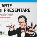 L'arte di presentare, di M. Gotuzzo e F. Tassistro