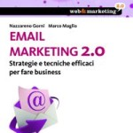 Email marketing 2.0, di N. Gorni e M. Maglio