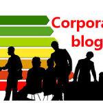Corporate blog: ecco perché la tua azienda deve averlo!