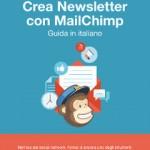 """""""Crea newsletter con MailChimp"""" di Maura Cannaviello"""