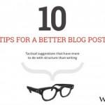 10 dritte per scrivere post più efficaci