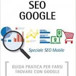 """SEO Google"" ed. 2015: il bestseller sulla SEO si rinnova"