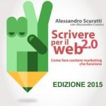 """È uscito """"Scrivere per il web 2.0"""" edizione 2015"""