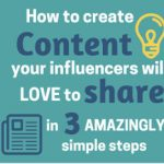 Come creare contenuti che sian condivisi dagli influencer?