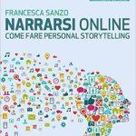 """""""Narrarsi online"""", di Francesca Sanzo [recensione]"""
