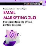 """""""Email marketing 2.0"""", di N. Gorni e M. Maglio [RECENSIONE]"""