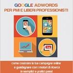 Google AdWords per PMI e liberi professionisti [RECENSIONE]