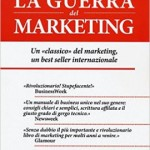 """La guerra del marketing"" di Al Ries e Jack Trout [Recensione]"