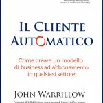 Il cliente automatico, di John Warrillow [RECENSIONE]