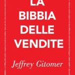 La bibbia delle vendite, Jeffrey Gitomer [RECENSIONE]