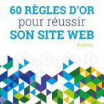 60 règles d'or pour réussir son site web [RECENSIONE]