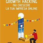 Growth hacking, L. Barboni e F. Simonetti [RECENSIONE]