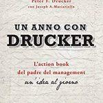 Un anno con Drucker, P.F. Drucker e J.A. Maciariello [RECENSIONE]