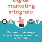 Digital marketing integrato [RECENSIONE]